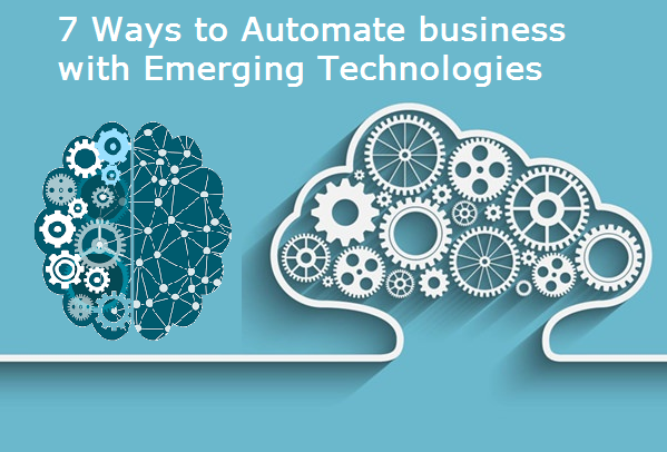 7 ways to Automate Business with Emerging Technologies - Herbie