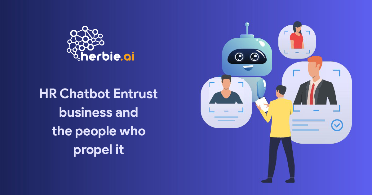 Herbie HR Chatbot- Entrust business and the people who propel it