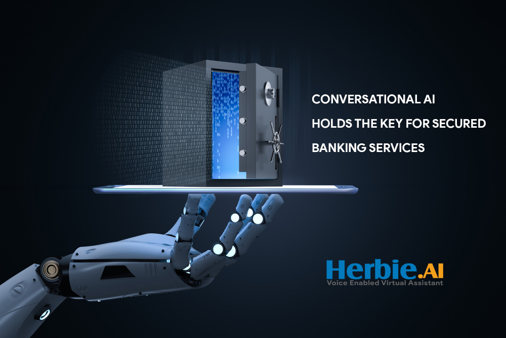 Conversational AI holds the key for secured banking services
